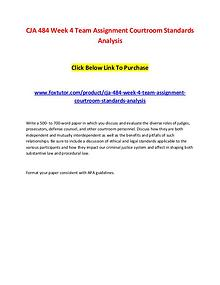 CJA 484 Week 4 Team Assignment Courtroom Standards Analysis