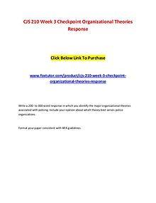 CJS 210 Week 3 Checkpoint Organizational Theories Response