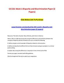 CJS 221 Week 1 Disparity and Discrimination Paper (2 Papers)