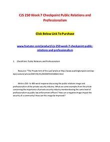 CJS 250 Week 7 Checkpoint Public Relations and Professionalism