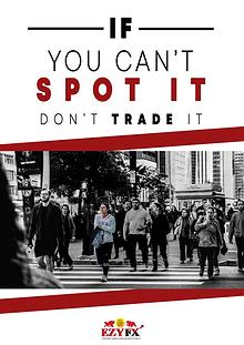 If You Can't Spot It, Don't Trade It