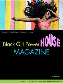 Black Girl PowerHouse Magazine