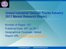 Industrial Vacuum Trucks market Research 2017 and Future analysis bas