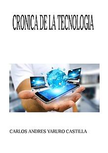CRÓNICA DE LA TECNOLOGIA