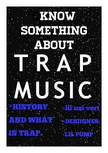 Know something about Trap music