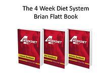 The 4 Week Diet System PDF Brian Flat