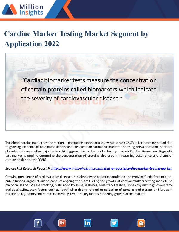 cardiac biomarker market This report studies cardiac biomarkers in global market, especially in north america, china, europe, southeast asia, japan and india, with production, revenue, consumption, import and export in these regions, from 2012 to 2016, and forecast to 2022.
