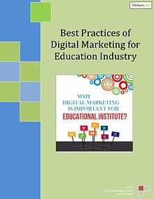 Best Practices of Digital Marketing for Education Industry