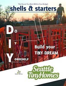 Shells and Starter Houses from Seattle Tiny Homes