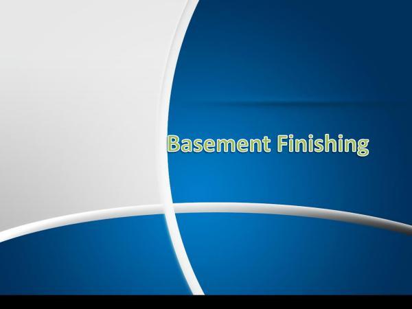 The Basement Finishing Company Basement Finishing Tips