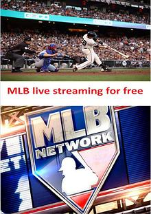 MLB Live Streaming for Free