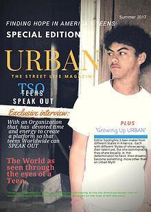 Urban-The Street Life Magazine Teen EDITION