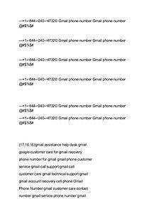 gmail customer service18442404732 gmail customer service phone number