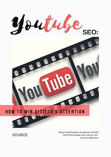 Youtube SEO: How to Win Visitor's Attention