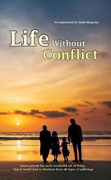 Life Without Conflict