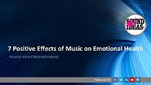 7 Positive Effects of Music on Emotional Health