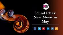 New Music Released in May From Sound Ideas