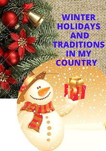 Winter holidays and traditions in my country