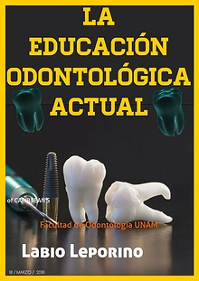 La educación Odontológica actual.