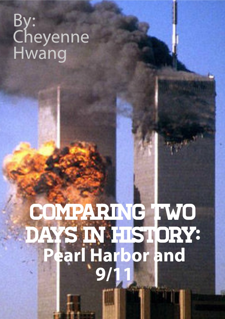 pearl harbor 9 11 Compare & contrast pearl harbor & 9/11 katie schwan they were both terrorists attacks discrimination of the different races they both left thousands dead.