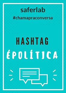 HashtagÉPolítica